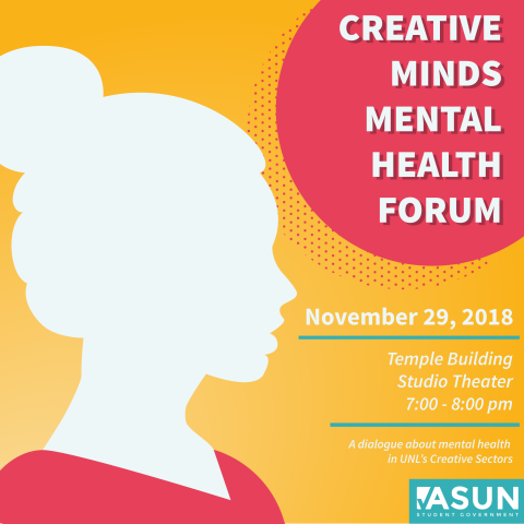 A Creative Minds Mental Health Forum will be held Nov. 29 at 7 p.m. in the Studio Theatre.