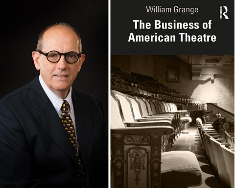 "Left: William Grange; Right: Grange's book ""The Business of American Theatre"" will be published in July."