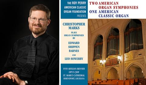"Left: Christopher Marks; Right: Marks has released a new CD titled ""Two American Organ Symphonies One American Classic Organ."""