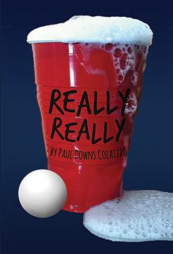 "University Theatre presents ""Really Really"" at the Studio Theatre March 5-8 and 11-16."