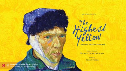 """UNL Opera presents """"The Highest Yellow: Healing Vincent Van Gogh"""" on Feb. 21 and 23 in Kimball Recital Hall."""