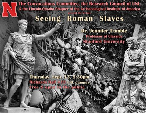 "Jennifer Trimble will present a lecture titled ""Seeing Roman Slaves"" on Sept. 13 in Richards Hall."