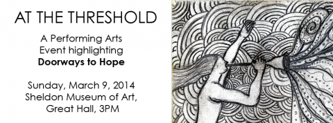 """""""AT THE THRESHOLD"""", at the Sheldon Museum of Art, March 9th at 3pm"""