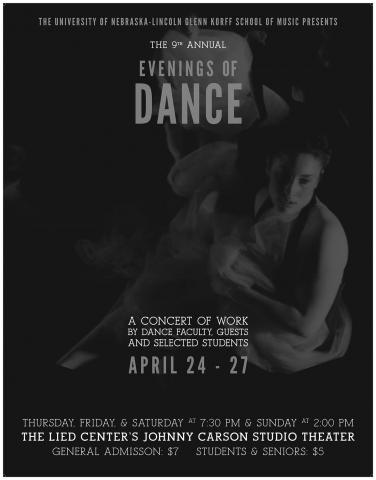 The ninth annual Evenings of Dance, a concert of work by dance faculty, guests and selected students, will take place April 24-27 Thursday, Friday and Saturday at 7:30 p.m. and Sunday at 2 p.m. in the Lied Center's Johnny Carson Studio Theater.