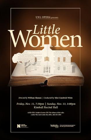 "The Glenn Korff School of Music's Opera Program presents ""Little Women"" Nov. 11 and 13."