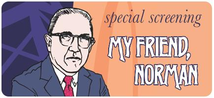 """My Friend Norman"" will screen on Oct. 31 at 7 p.m."