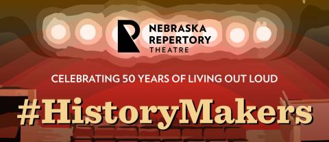 Individual tickets go on sale Aug. 9 for the Nebraska Repertory Theatre's 50th Anniversary Year Season.