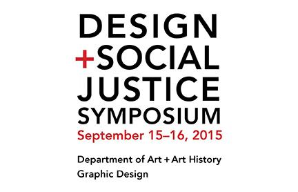 The Design + Social Justice Symposium is Sept. 15-16.