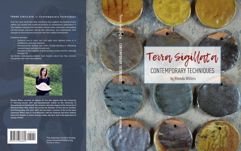 """Rhonda Willers recently authored the book, """"Terra Sigillata: Contemporary Techniques,"""" which was published by The American Ceramics Society in February 2019."""