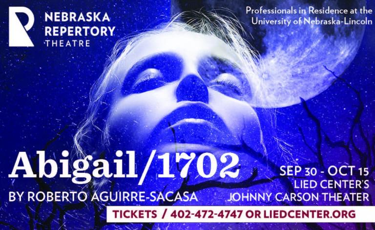 "Tickets for ""Abigail/1702"" are available now at the Lied Center Box Office."