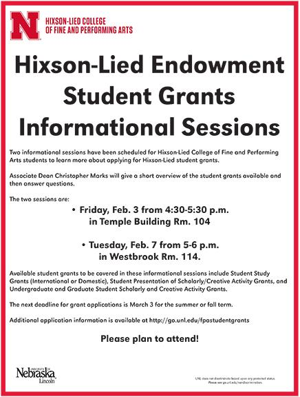 Hixson-Lied Endowment student grants information sessions will be held Feb. 3 and 7.