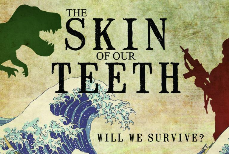 "University Theatre presents ""The Skin of Our Teeth"""