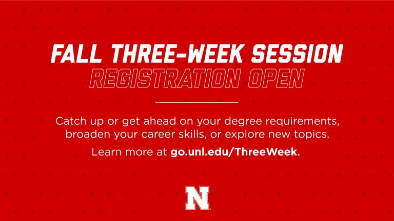 Students are encouraged to register by Sept. 20 for the Fall Three-Week Session. Four courses are available in the Hixson-Lied College of Fine and Performing Arts.