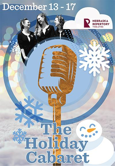 "The Nebraska Repertory Theatre creates a new holiday tradition with ""The Holiday Cabaret"" Dec. 13-17 in Studio Theatre."