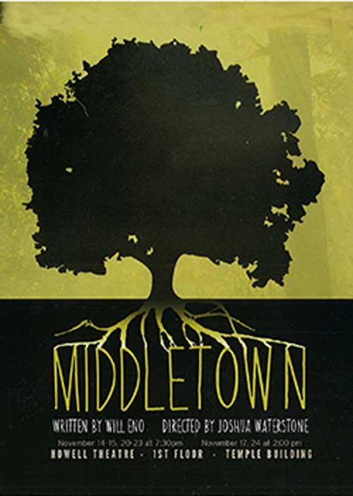 MIDDLETOWN, presented by UNL's Johnny Carson School of Theatre and Film
